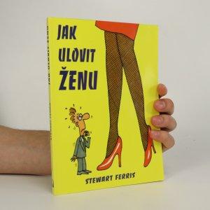 náhled knihy - Jak ulovit ženu
