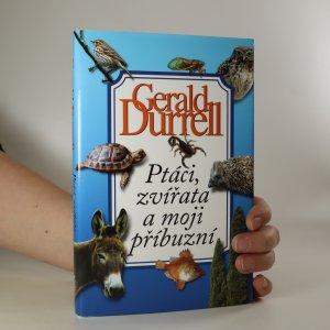 náhled knihy - Ptáci, zvířata a moji příbuzní