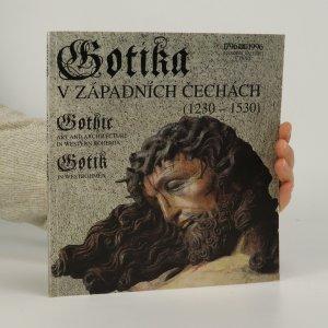 náhled knihy - Gotika v západních Čechách 1230-1530