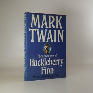 náhled knihy - The Adventures of Huckleberry Finn
