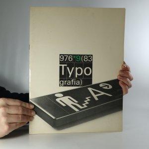náhled knihy - Typografia. Odborný časopis pro polygrafii a výtvarnou typografii. 976/9/83