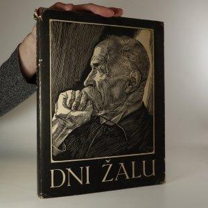náhled knihy - Dni žalu. Památník o sklonku života, o nemoci, smrti a pohřbu presidenta Osvoboditele T.G. Masaryka
