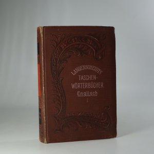 náhled knihy - Taschenwörterbuch der englischen und deutschen Sprache. A Pocket-Dictionary of the English and German Languages. First part