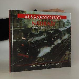 náhled knihy - Masarykovo nádraží (knižní blok vevázán vzhůru nohama)
