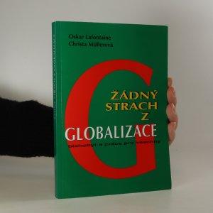 náhled knihy - Žádný strach z globalizace. Blahobyt a práce pro všechny