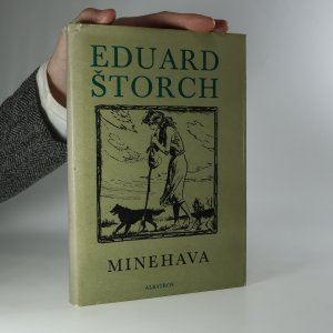náhled knihy - Minehava. Obraz života nejstarších osadníků v naší vlasti