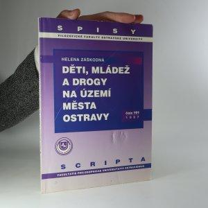 náhled knihy - Děti, mládež a drogy na území města Ostravy