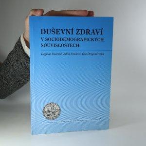 náhled knihy - Duševní zdraví v sociodemografických souvislostech. Výsledky výběrového šetření v České republice
