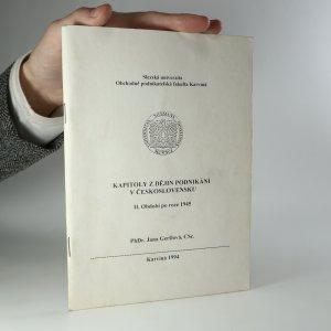 náhled knihy - Kapitoly z dějin podnikání v Československu. Období po roce 1945. 2. díl