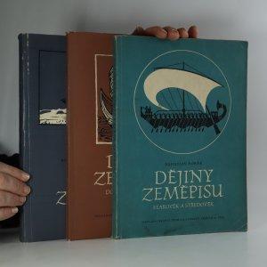 náhled knihy - Dějiny zeměpisu. I., II. a III. díl (3 svazky)