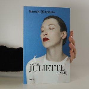 náhled knihy - Juliette (snář). Opera