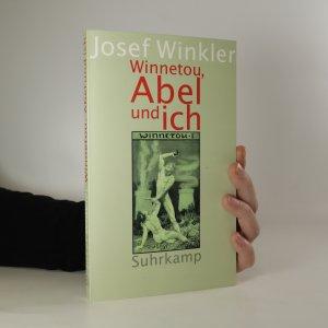náhled knihy - Winnetou, Abel und ich