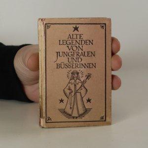 náhled knihy - Alte Legenden von Jungfrauen und Busserinnen