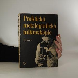 náhled knihy - Praktická metalografická mikroskopie