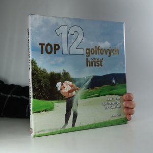 náhled knihy - Top 12 golfových hřišť (nerozbalená)