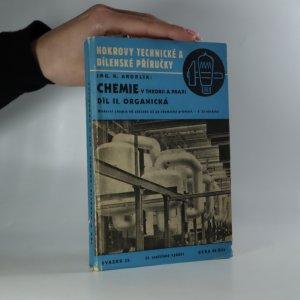 náhled knihy - Chemie v theorii a praxi. Chemie organická. 2. díl