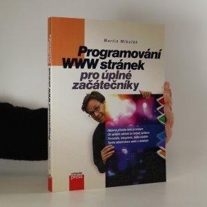 náhled knihy - Programování WWW stránek pro úplné začátečníky