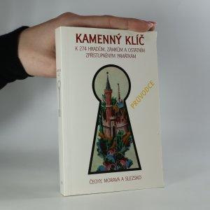 náhled knihy - Kamenný klíč k 274 hradům, zámkům a ostatním zpřístupněným památkám v České republice