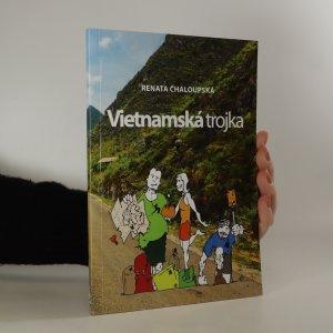 náhled knihy - Vietnamská trojka (podpis autorky)