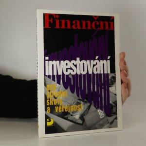 náhled knihy - Finanční investování pro střední školy a veřejnost
