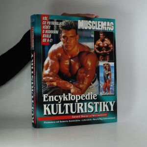 náhled knihy - Encyklopedie kulturistiky. Vše, co potřebujete vědět o budování svalů od A-Z!
