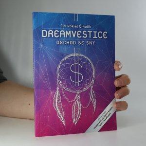 náhled knihy - Dreamvestice. Nejlepší obchod je se sny (asi podpis)
