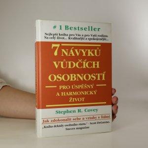 náhled knihy - 7 návyků vůdčích osobností pro úspěšný a harmonický život. Návrat etiky charakteru