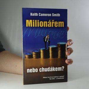 náhled knihy - Milionářem, nebo chudákem?