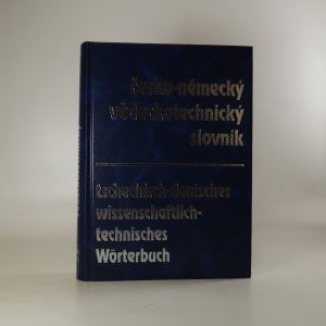 náhled knihy - Česko-německý vědeckotechnický slovník. Tschechisch-deutsches wissenschaftlich-technisches Wörterbuch