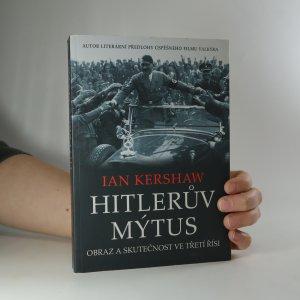náhled knihy - Hitlerův mýtus. Obraz a skutečnost ve Třetí říši