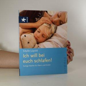 náhled knihy - Ich will bei euch schlafen!