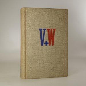 náhled knihy - V + W Hry Osvobozeného divadla III (Vest pocket revue, Ostrov Dynamit, Robin Zbojník, Svět za mřížemi a Pěst na oko)