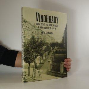 náhled knihy - Vinohrady. Dobrá čtvrť pro dobré bydlení
