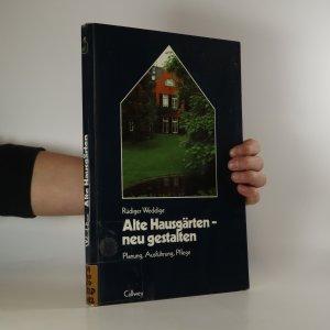 náhled knihy - Alte Hausgarten - neu gestalten