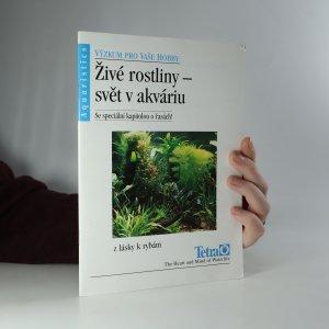 náhled knihy - Živé rostliny. Svět v akváriu