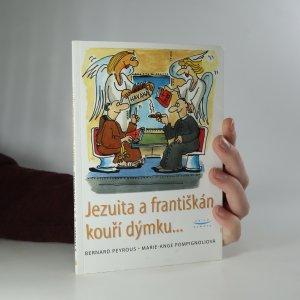 náhled knihy - Jezuita a františkán kouří dýmku...