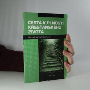 náhled knihy - Cesta k plnosti křesťanského života