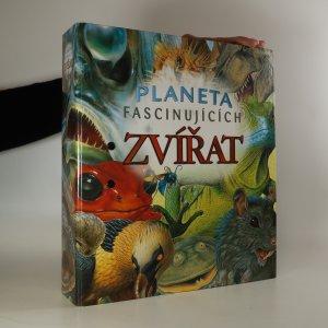 náhled knihy - Planeta fascinujících zvířat