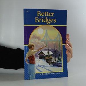 náhled knihy - Better Bridges