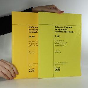 náhled knihy - Reforma účetnictví ve vybraných účetních jednotkách. Díl I-II