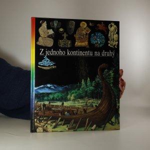 náhled knihy - Ilustrované dějiny světa 6. Z jednoho kontinentu na druhý
