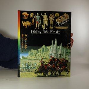 náhled knihy - Ilustrované dějiny světa 4. Dějiny Říše římské