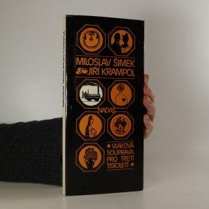 náhled knihy - Vlaková souprava pro třetí tisíciletí (podpis jednoho z autorů)