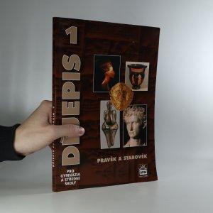 náhled knihy - Dějepis pro gymnázia a střední školy 1. Pravěk a starověk