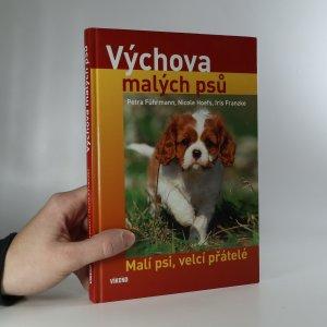 náhled knihy - Výchova malých psů. Malí psi, velcí přátelé