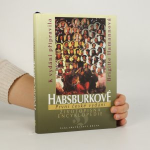 náhled knihy - Habsburkové. Životopisná encyklopedie