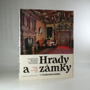 náhled knihy - Hrady a zámky v Československu. Proměny slohů a životního stylu