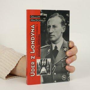 náhled knihy - Úder z Londýna. Atentát na Obergruppenführera Reinharda Heydricha
