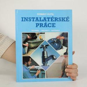 náhled knihy - Instalatérské práce. Technika, projekty, materiály