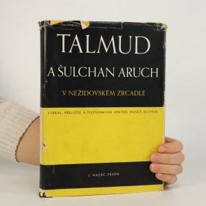 náhled knihy - Talmud a Šulchan aruch v nežidovském zrcadle